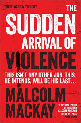 Book cover for The Sudden Arrival of Violence