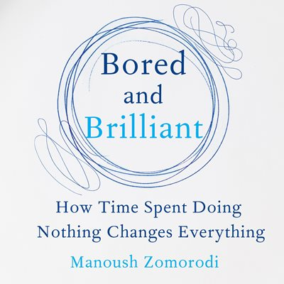 Book cover for Bored and Brilliant