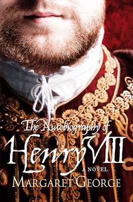 Book cover for The Autobiography Of Henry VIII