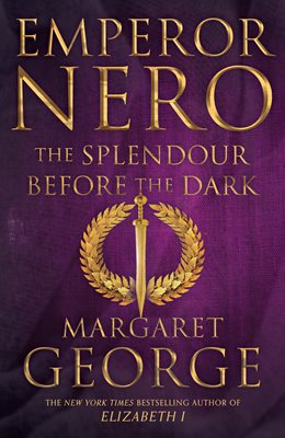 Book cover for Emperor Nero: The Splendour Before...