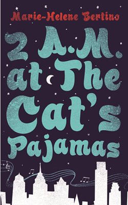 Book cover for 2 A.M. at The Cat's Pajamas