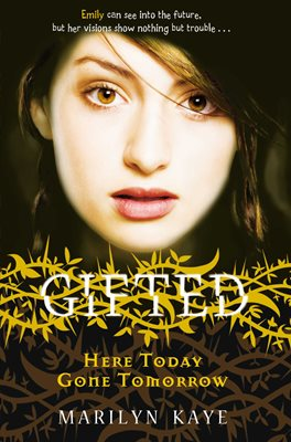 Book cover for Gifted: Here Today, Gone Tomorrow