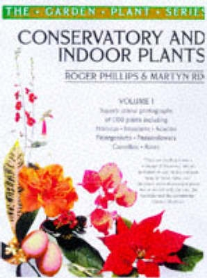 Conservatory and Indoor Plants Vol. 1