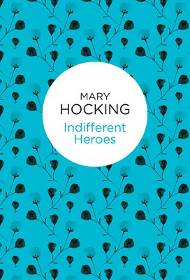 Book cover for Indifferent Heroes