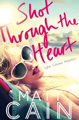 Book cover for Shot Through The Heart