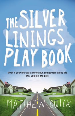 Book cover for The Silver Linings Playbook