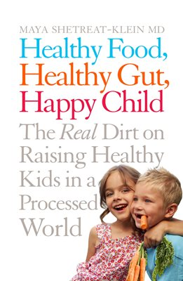 Book cover for Healthy Food, Healthy Gut, Happy Child