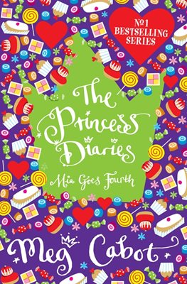 Book cover for The Princess Diaries: Mia Goes Fourth