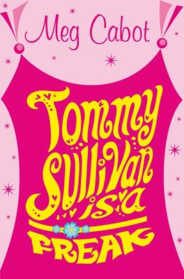 Book cover for Tommy Sullivan is a Freak
