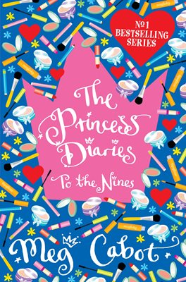 Book cover for The Princess Diaries: To The Nines