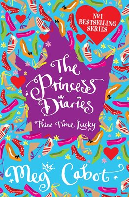 Book cover for The Princess Diaries: Third Time Lucky