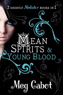 Book cover for The Mediator: Mean Spirits and Young...