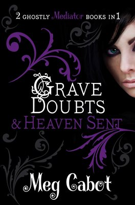 Book cover for The Mediator: Grave Doubts and Heaven...