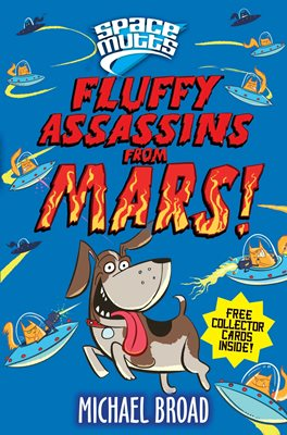 Book cover for Spacemutts: Fluffy Assassins from Mars!
