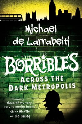 The Borribles: Across the Dark Metropolis