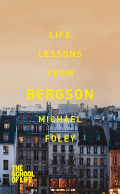 Book cover for Life Lessons from Bergson