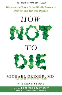 Book cover for How Not To Die