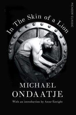 ondaatje in the skin of a lion the best lion  simon beaufoy to adapt in the skin of a lion from english