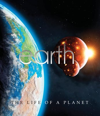 Book cover for Earth: The Life Of A Planet