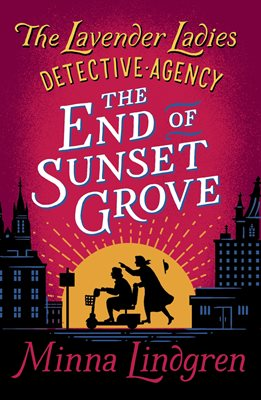 Book cover for The End of Sunset Grove