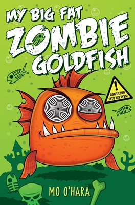 Book cover for My Big Fat Zombie Goldfish