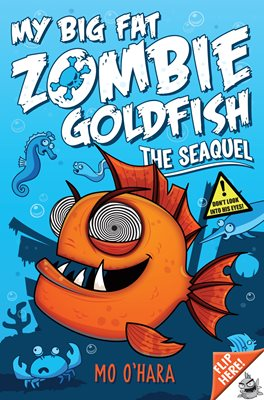 Book cover for My Big Fat Zombie Goldfish 2: The...