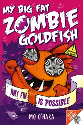 Book cover for My Big Fat Zombie Goldfish 4: Any Fin...