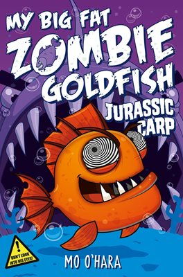 Book cover for My Big Fat Zombie Goldfish 6...