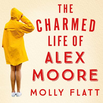 Book cover for The Charmed Life of Alex Moore
