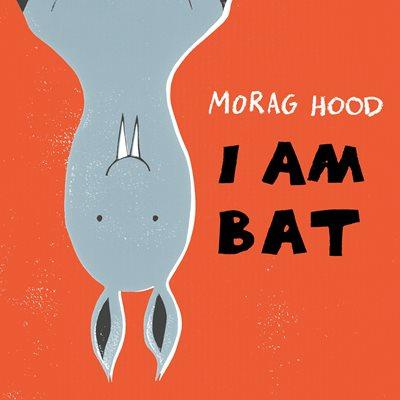 I Bat i am bat by morag
