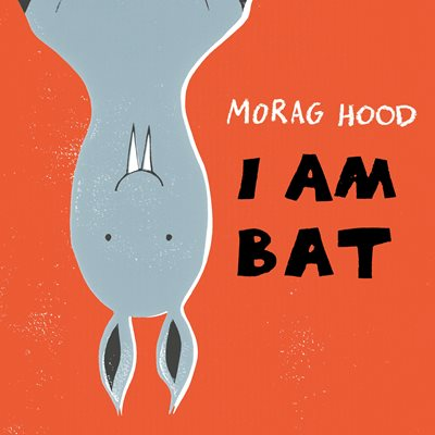 Book cover for I Am Bat