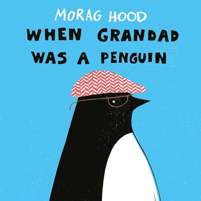 Book cover for When Grandad Was a Penguin