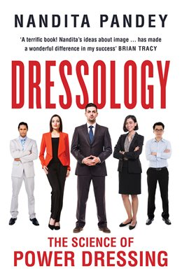 Dressology: The Science of Power Dressing