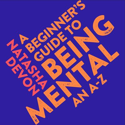 A Beginner's Guide to Being Mental