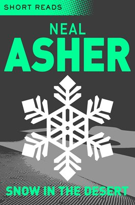Snow in the Desert (Short Reads)