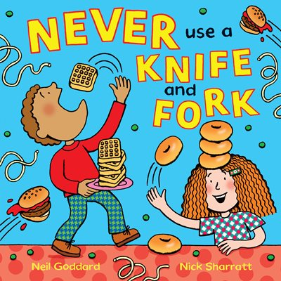 Book cover for Never Use a Knife and Fork