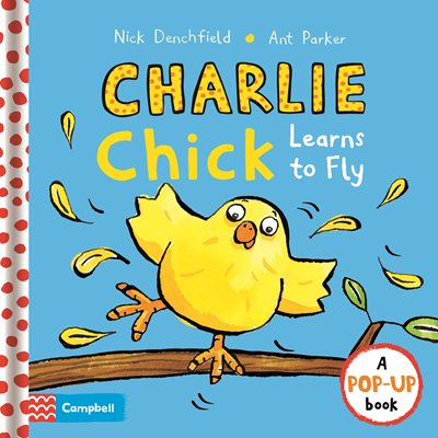 Book cover for Charlie Chick Learns To Fly