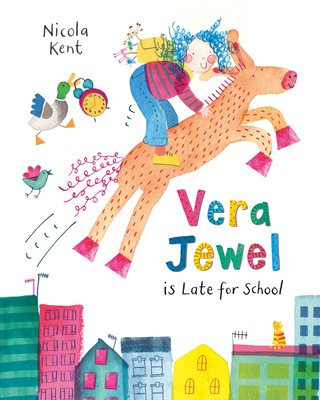Book cover for Vera Jewel is Late for School
