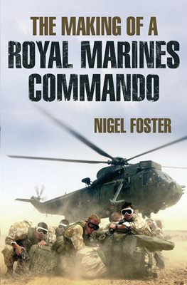 Book cover for The Making of a Royal Marines Commando