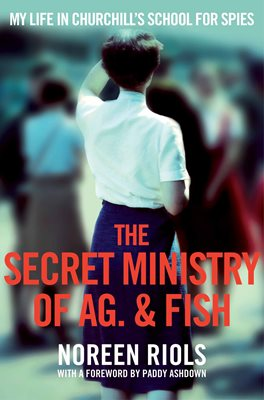 The Secret Ministry of Ag. & Fish