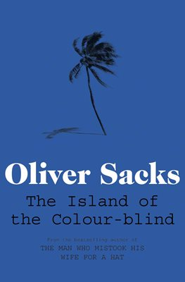 Book cover for The Island of the Colour-blind