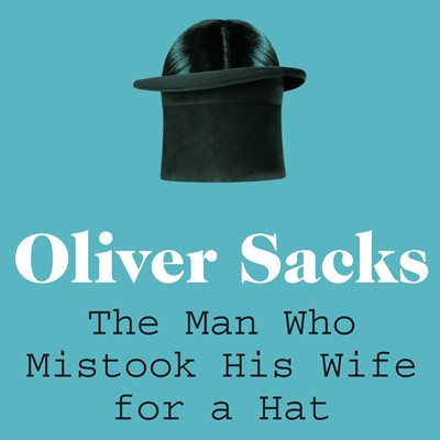 Book cover for The Man Who Mistook His Wife for a Hat