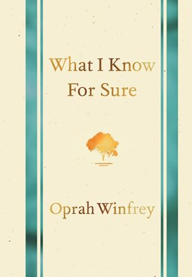 Book cover for What I Know for Sure