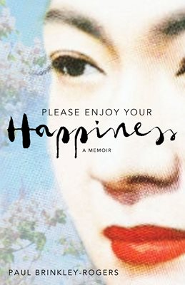 Book cover for Please Enjoy Your Happiness