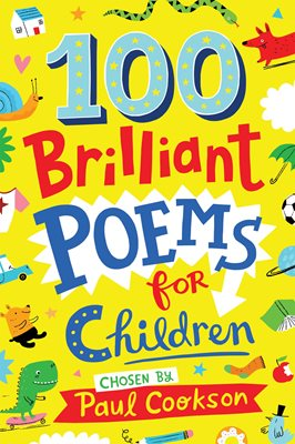 Book cover for 100 Brilliant Poems For Children