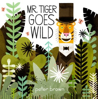 Book cover for Mr Tiger Goes Wild