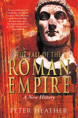 Book cover for The Fall of the Roman Empire