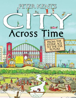 Book cover for Peter Kent's A City Across Time