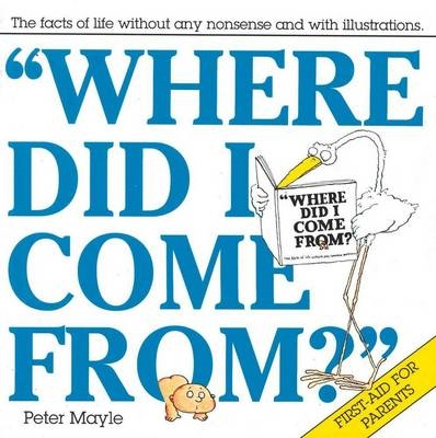 Book cover for Where Did I Come From?