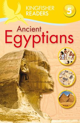 Book cover for Kingfisher Readers: Ancient Egyptians...